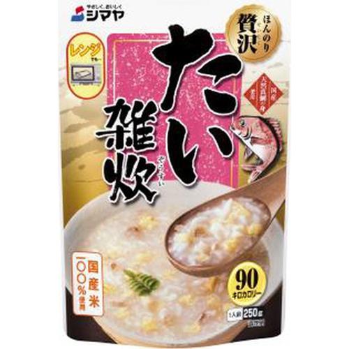 シマヤ ほんのり贅沢 たい雑炊レトルト250g